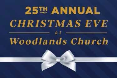 25th Annual Christmas Eve at Woodlands Church