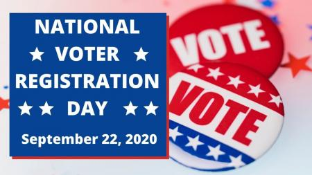 National Voter Registration Day - September 22, 2020